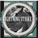 Lightning Strike V